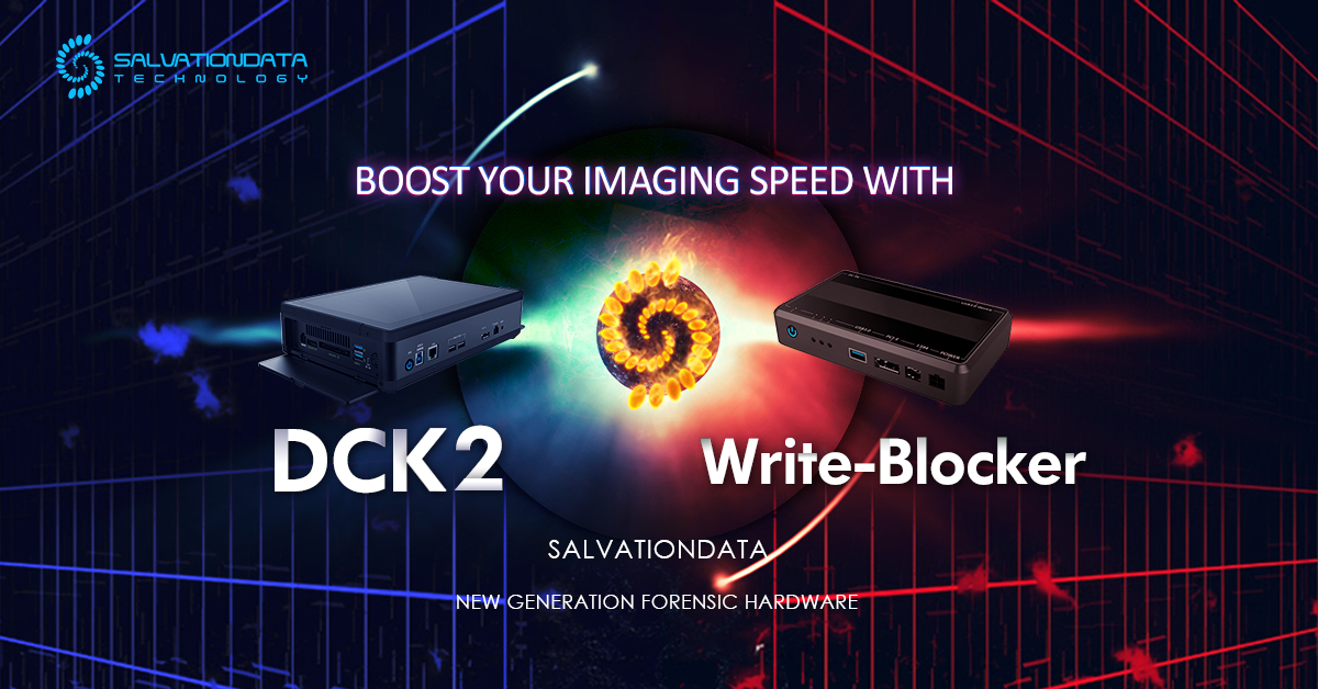 Products Launch Boost Your Imaging Speed With Salvationdata New Generation Forensic Hardware Dck 2 And Write Blocker Salvationdata Blog